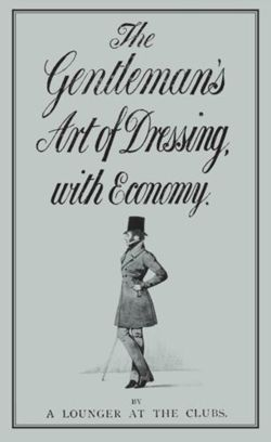 The Gentleman's Art of Dressing with Economy
