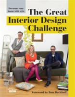 The Great Interior Design Challenge Decorate your home with style