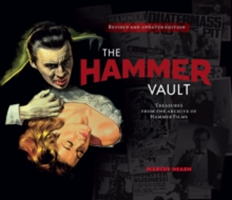 The Hammer Vault Treasures from the Archive of Hammer Films
