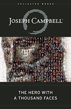 The Hero with A Thousand Faces (Collected Works of Joseph Campbell)