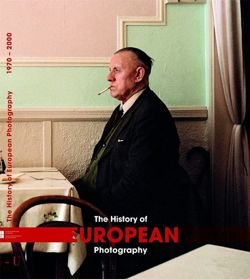 The History of European Photography 1970-2000 (2 tomy)