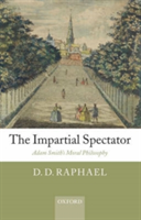The Impartial Spectator Adam Smith's Moral Philosophy