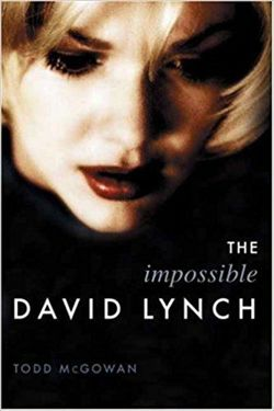 The Impossible David Lynch (Film and Culture Series)