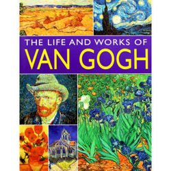 The Life and Works of Van Gogh