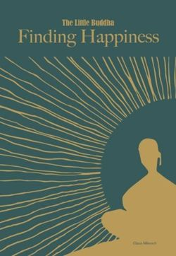 The Little Buddha : Finding Happiness