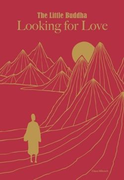 The Little Buddha : Looking for Love