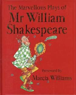 The Marvellous Plays of Mr William Shakespeare
