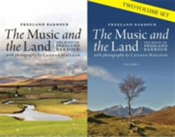 The Music and the Land The Music of Freeland Barbour