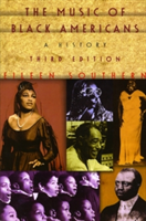 The Music of Black Americans A History