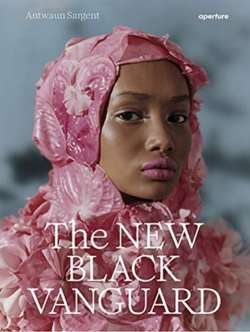 The New Black Vanguard : Photography Between Art and Fashion