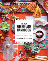 The New Bohemians Handbook Come Home to Good Vibes