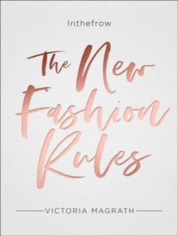 The New Fashion Rules : Inthefrow