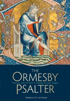 The Ormesby Psalter Patrons and Artists in Medieval East Anglia