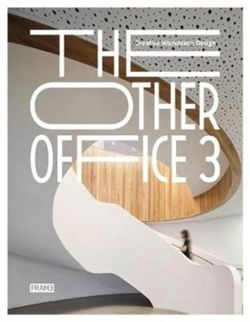 The Other Office 3 : Creative Workplace Design