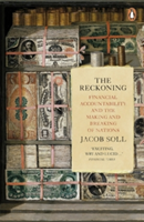 The Reckoning Financial Accountability and the Making and Breaking of Nations