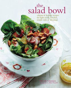 The Salad Bowl - Vibrant & healthy recipes for light meals, lunches, simple sides & dressings
