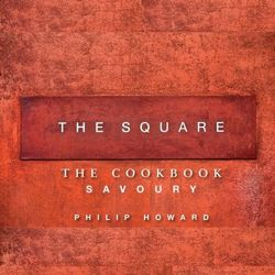 The Square: Savoury The Cookbook