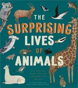 The Surprising Lives of Animals