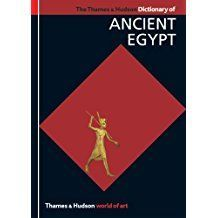 The Thames & Hudson Dictionary of Ancient Egypt