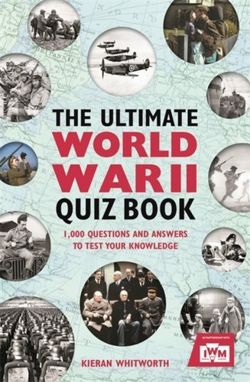 The Ultimate World War II Quiz Book