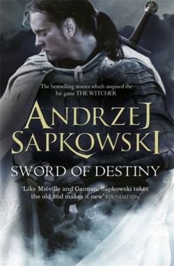 The Witcher: Sword of Destiny