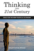Thinking the Twenty--First Century Ideas for the New Political Economy