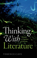 Thinking with Literature Towards a Cognitive Criticism