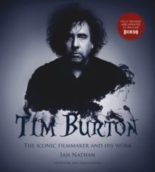 Tim Burton (updated edition) The iconic filmmaker and his work