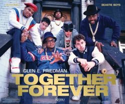 Together Forever : Beastie Boys and RUN-DMC