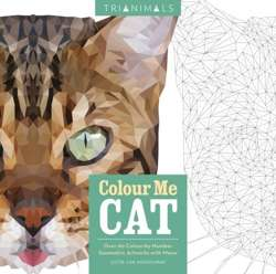 Trianimals: Colour Me Cat : 60 Colour-by-Number