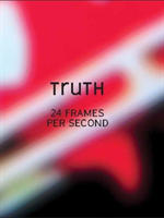 Truth 24 Frames Per Second