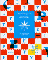 Type Navigator – Special Edition: The Independent Foundries Handbook