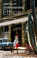 Understanding Ethics An Introduction to Moral Theory