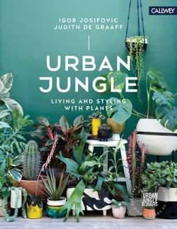 Urban Plants Living and Styling with Plants