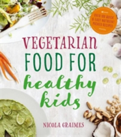Vegetarian Meals for Healthy Kids