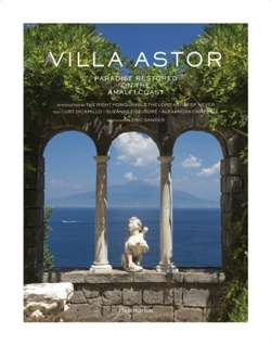 Villa Astor : Paradise Restored on the Amalfi Coast