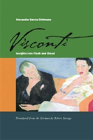 Visconti Insights into Flesh and Blood