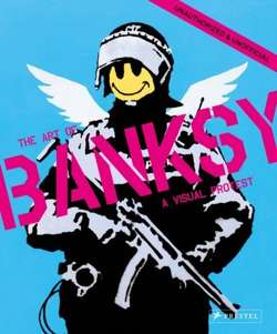 Visual Protest: The Art of Banksy
