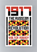 Walter Rodney's Russian Revolution A View from the Third World