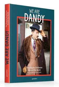 We are Dandy The Elegant Gentleman Around the World