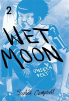 Wet Moon Book Two Unseen Feet (New Edition)