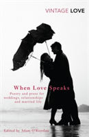 When Love Speaks Poetry and prose for weddings, relationships and married life.