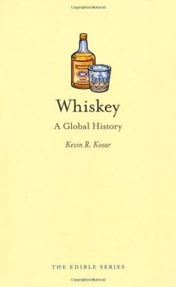 Whiskey A Global History