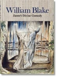 William Blake: Dante's 'Divine Comedy'. The Complete Drawings