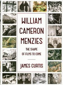 William Cameron Menzies – The Shape of Films to Come