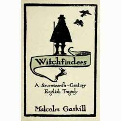 Witchfinders:A Seventeenth-century English Tragedy