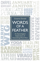 Words of a Feather An Etymological Explanation of Astonishing Word Pairs