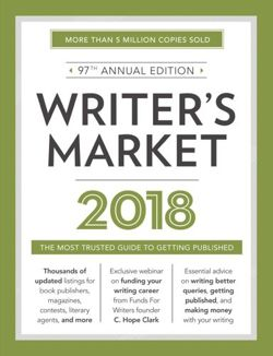 Writer's Market 2018 The Most Trusted Guide to Getting Published
