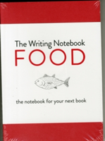 Writing Notebook: Food The notebook for your next book