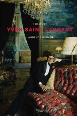 Yves Saint Laurent : A Biography